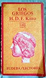 Griegos, Los (Spanish Edition) (9502305906) by Kitto, H. D. F.