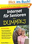 Internet f�r Senioren f�r Dummies: (F...