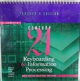 Southwestern Century 21 Keyboarding Information Processing Book 1 Spiral Teacher Edition 1997 Isbn 0538649410 (0538649410) by Robinson