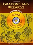 Dragons and Wizards CD-ROM and Book (Dover Electronic Clip Art)