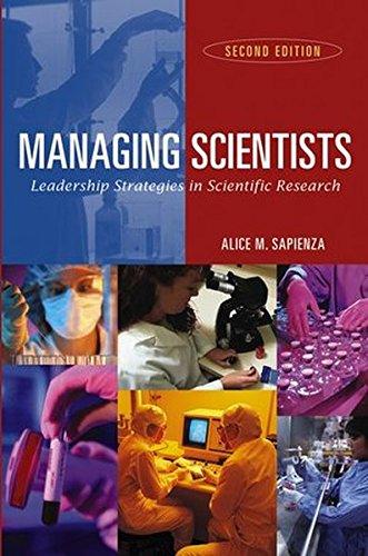 Managing Scientists: Leadership Strategies in Scientific Research (Life Sciences)