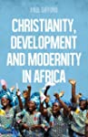 Christianity, Development and Moderni...