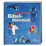 """Das grosse Bibel-Bilderbuch: 27 biblische Geschichtenvon """"Kees de Kort"""""""