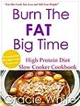 Burn The Fat Big Time High Protein Di...