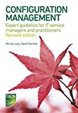 img - for Configuration Management: Expert guidance for IT service managers and practitioners by Shirley Lacy, David Norfolk (2014) Paperback book / textbook / text book