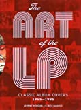 img - for The Art of the LP: Classic Album Covers 1955-1995 book / textbook / text book