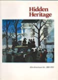 img - for Hidden Heritage: Afro-American Art, 1800-1950 book / textbook / text book
