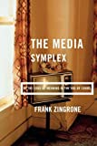 Media Simplex: At the Edge of Meaning in the Age of Chaos (Media Ecology)