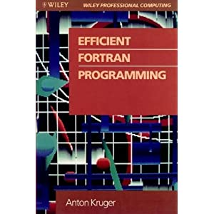 Efficient Fortran Programming (Wiley Professional Computing)