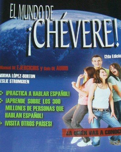 El Mundo De Chevere! Manual De Ejercicios y Guia De Audio