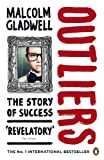 Malcolm Gladwell Outliers: The Story of Success