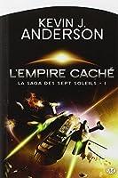 La Saga des Sept Soleils, Tome 1 : L'empire caché
