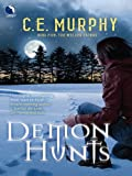 Demon Hunts (The Walker Papers)