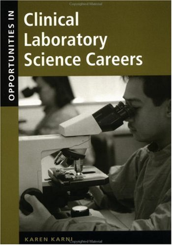 Opportunities in Clinical Laboratory Science Careers,...