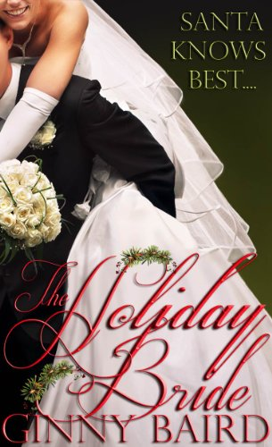 The Holiday Bride (Holiday Brides Series) by Ginny Baird