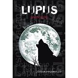 Lupus: Separação (Lupus a Trilogia)
