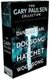 The Gary Paulsen Collection: Dancing Carl; Dogsong; Hatchet; Woodsong