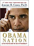 img - for The Obama Nation book / textbook / text book