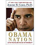 The Obama Nation ~ Jerome R. Corsi