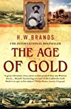 cover of The Age of Gold: The California Gold Rush & the New American Dream