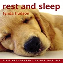 Rest and Sleep: Help Your Child Drift Off to Sleep Feeling Calm and Reassured  by Lynda Hudson Narrated by Lynda Hudson