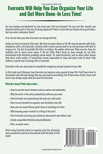 Evernote: How to Use Evernote to Organize Your Day, Supercharge Your Life and Get More Done