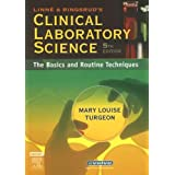 Linne & Ringsrud's Clinical Laboratory Science: The Basics and Routine Techniques, 5e ~ Mary L Turgeon