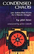 Condensed Chaos: An Introduction to Chaos Magic: Amazon.co.uk: Phil Hine: Books