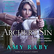 Archer's Sin: A Hearts and Thrones Novella | Livre audio Auteur(s) : Amy Raby Narrateur(s) : Lauren Sweet