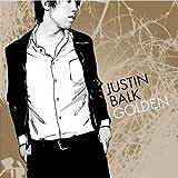 Songtexte von Justin Balk - Golden