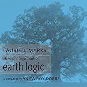 Earth Logic: Elemental Logic, Book 2 | Laurie J. Marks