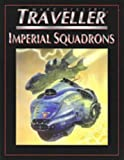 img - for Imperial Squadrons (T4 - Marc Miller's Traveller) book / textbook / text book