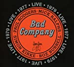 Bad Company Live in Concert 1977 & 19...
