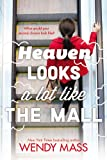 Heaven Looks a Lot Like the Mall (0316058505) by Mass, Wendy