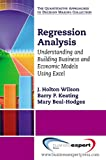 img - for Regression Analysis: Understanding and Building Models Using Excel book / textbook / text book