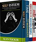 4 Must-Have Self-Help Books: Raise Self-Esteem, Learn to Manage Time, Control Your Anger and Wake Up the Way Successful People Do