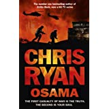 Osama: The first casualty of war is the truth, the second is your soulby Chris Ryan