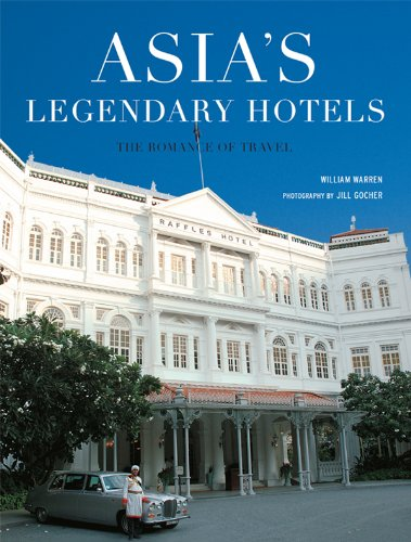 asias-legendary-hotels-the-romance-of-travel