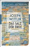 Das Salz der Erde: Roman (Fischer Klassik)