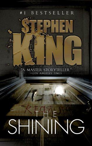 The Shining [Kindle Edition] by: Stephen King