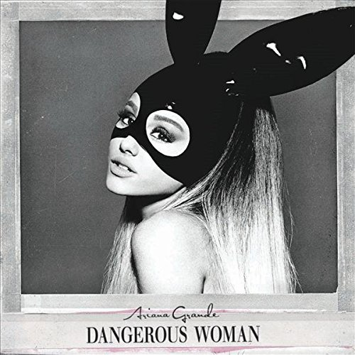 Dangerous Woman (International Deluxe)