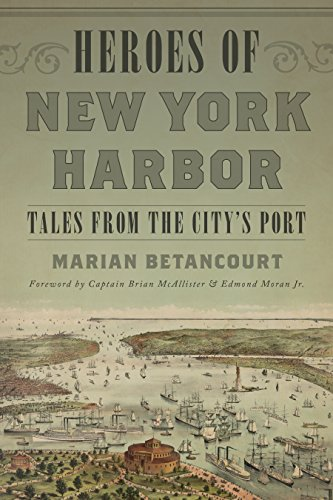 Heroes of New York Harbor: Tales from the City's Port (New York Harbor compare prices)