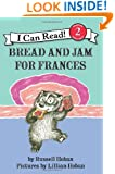 Bread and Jam for Frances (I Can Read Book 2)