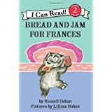 Bread and Jam for Frances (I Can Read Book 2) ~ Russell Hoban