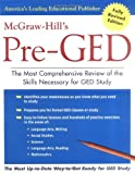 img - for McGraw-Hill's Pre-GED : The Most Comprehensive Review of the Skills Necessary for GED Study by McGraw-Hill's GED, GED, McGraw-Hill's (June 20, 2003) Paperback book / textbook / text book