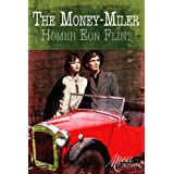 The Money-Miler ~ Homer Eon Flint