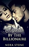 img - for Captive By The Billionaire: (A BBW Erotic Romance) book / textbook / text book