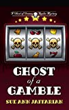 Ghost Of A Gamble (A Ghost of Granny Apples Mystery)