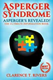 img - for Asperger's: The Asperger Syndrome Revealed! The Ultimate Information Book (Autism Spectrum Disorder, Asperger Disorder, Aspergers, AS, AD, ASD) book / textbook / text book