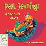 Rascal's Trick | Paul Jennings